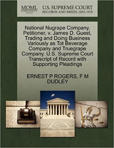 National Nugrape Company, Petitioner, v. James D. Guest, Trading and Doing Business Variously as Tot Beverage Company and Truegrape Company. U.S. ... of Record with Supporting Pleadings