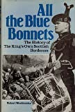 All the Blue Bonnets, Robert Woollcombe, 0853683549