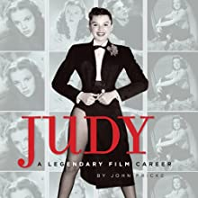 Judy: A Legendary Film Career Audiobook by John Fricke Narrated by Gary Dikeos