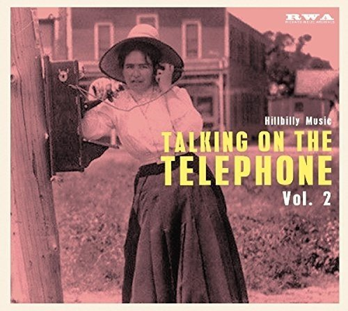 Talking On The Telephone Vol 2: Hillbilly Music / Various (Germany - Import)