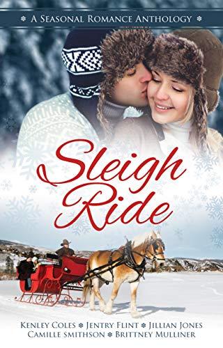 Sleigh Ride: A Seasonal Romance -