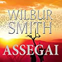Assegai (The Third Courtney Series 5) Audiobook by Wilbur Smith Narrated by Flemming Larsen