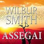 Assegai (The Third Courtney Series 5) | Wilbur Smith