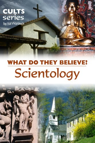 scientology what do they believe cults and isms book 14 kindle