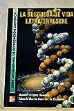 img - for La Busqueda de Vida Extraterrestre (Spanish Edition) book / textbook / text book