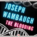 The Blooding Audiobook by Joseph Wambaugh Narrated by George K. Wilson