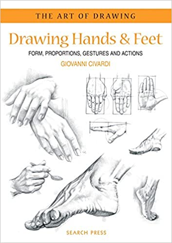 Amazoncom Art Of Drawing Drawing Hands Feet Form