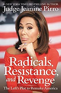 Book Cover: Radicals, Resistance, and Revenge: The Left's Plot to Remake America
