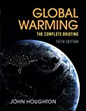 How much of global warming is due to human activities? How far will it be possible to adapt to changes of climate? Sir John Houghton's definitive, full colour guide to climate change answers these questions and more by providing the best and latest i...