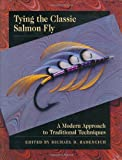 Tying the Classic Salmon Fly, Michael D. Radencich and Wayne Luallen, 0811703312