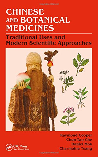 (Chinese and Botanical Medicines: Traditional Uses and Modern Scientific Approaches)