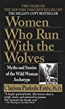 Women Who Run with the Wolves by Clarissa Pinkola Est?s (1996-11-27)