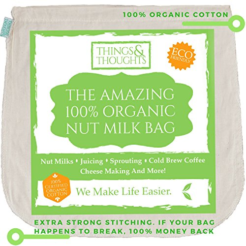 Bags Filtration - The Amazing Organic Cotton Nut Milk Bag W/Food Grade Cheesecloth by Things&Thoughts | Eco Friendly Reusable Strainer for Almond Milk, Oat Milk, Juicing, Yogurt, Cheese Making, Cold Brew Coffee & Tea