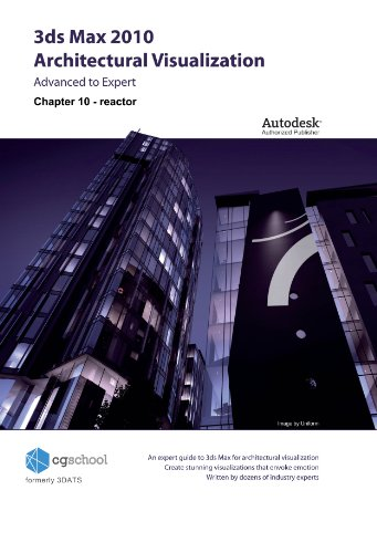 Chapter 10 - reactor (3ds Max 2010 Architectural Visualization (Advanced to Expert))