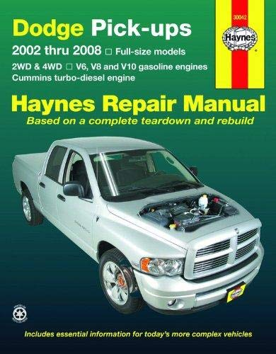 Dodge Pick-ups: 2002 thru 2008 (Haynes Repair Manual)