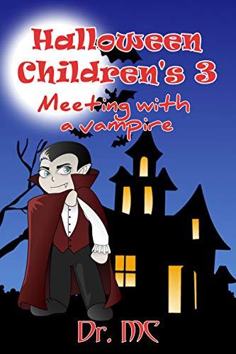 Halloween Children's 3: Meeting with a vampire]()