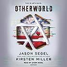 Otherworld: Otherworld, Book 1 Audiobook by Kirsten Miller, Jason Segel Narrated by Jason Segel