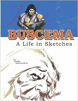 John Buscema: A Life in Sketches