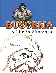 John Buscema: A Life in Sketches