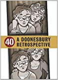 40: A Doonesbury Retrospective