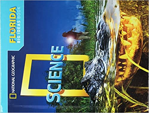 Amazon.com: National Geographic Science Grade 3 Big Ideas Book - Florida  (9780736277327): National Geographic Learning, Lederman, Judith, Duke,  Nell: Books