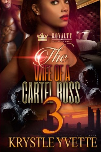 The Wife of a Cartel Boss 3 (Volume 3) pdf