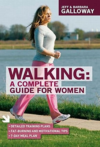 Walking: A Complete Guide for Women