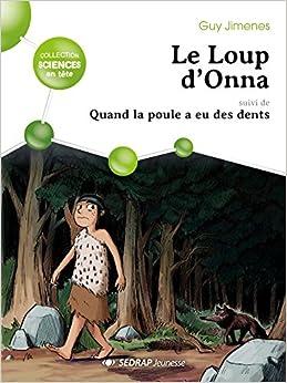 Le loup d'Onna : 10 romans + fichier