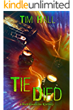 Tie Died (Bert Shambles Mysteries Book 2)