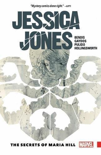 Jessica Jones Vol. 2: The Secrets of Maria Hill [Brian Michael Bendis] (Tapa Blanda)