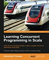 Learning Concurrent Programming in Scala Front Cover