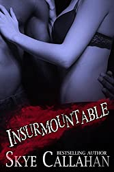 Insurmountable: An Irrevocable Dark Romance Novella (Serpentine Book 3)