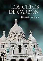 Los cielos de carbón (Spanish Edition)