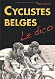 Cyclistes belges - Le dico