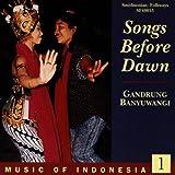 Music Of Indonesia 1: Songs Before Dawn - Gandrung Banyuwangi