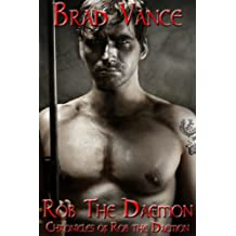 Rob the Daemon (Chronicles of Rob the Daemon Book 1)