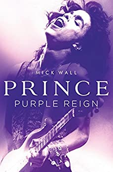 Prince: Purple Reign by [Wall, Mick]