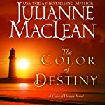 The Color of Destiny: The Color of Heaven Series, Volume 2 | Julianne MacLean