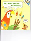 Do You Know Colors?, J. P. Miller and Katherine Howard, 0394839560