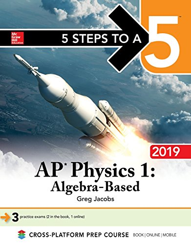Pdf Teen 5 Steps to a 5: AP Physics 1 Algebra-Based 2019