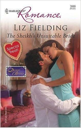 The Sheikh's Unsuitable Bride by Liz Fielding