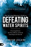 #3: The Spiritual Warrior's Guide to Defeating Water Spirits: Overcoming Demons that Twist, Suffocate, and Attack God's Purposes for Your Life