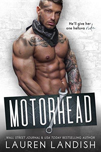 Motorhead (Irresistible Bachelors Book 7) cover