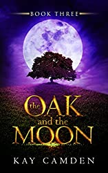 The Oak and the Moon (The Alignment Book 3)