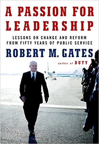 Lessons on Change and Reform from Fifty Years of Public Service A Passion for Leadership