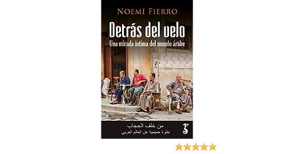 Detrás del velo: Amazon.es: Fierro Bandera, Noemí: Libros