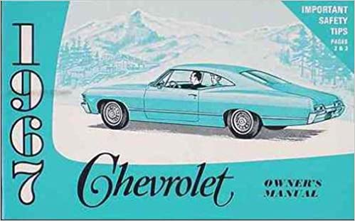 1967 Chevrolet Owners Instruction Operating Manual Users