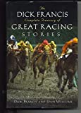img - for The Dick Francis Complete Treasury of Great Racing Stories book / textbook / text book