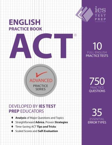 ACT English Practice Book (Advanced Practice Series) (Volume 7)
