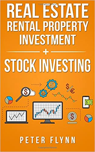 Real Estate Rental Property + Stock Investing: Peter Flynn